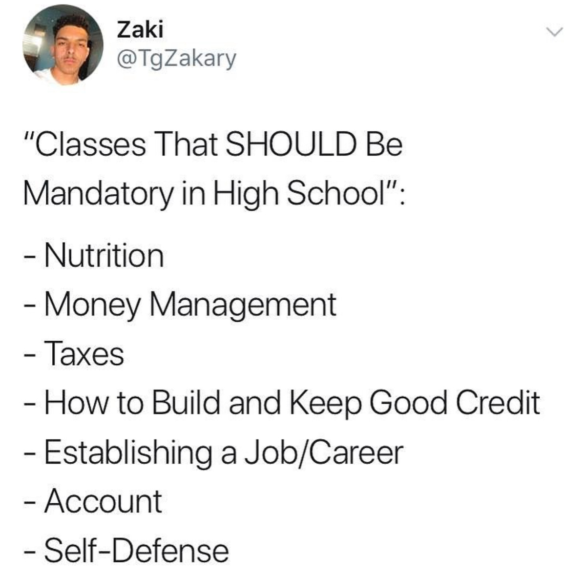 boy says nutrition, money management, taxes, credit management, career planning, and accounting should be mandatory high school classes