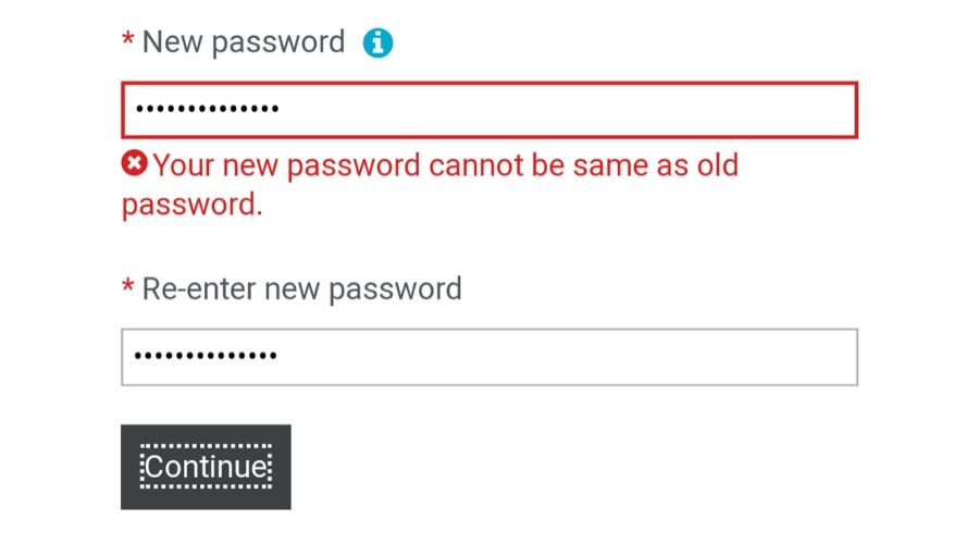 an error message saying a new password can't be the same as an old one